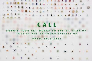 textile Art of today 2021, open call contemporary fiber art